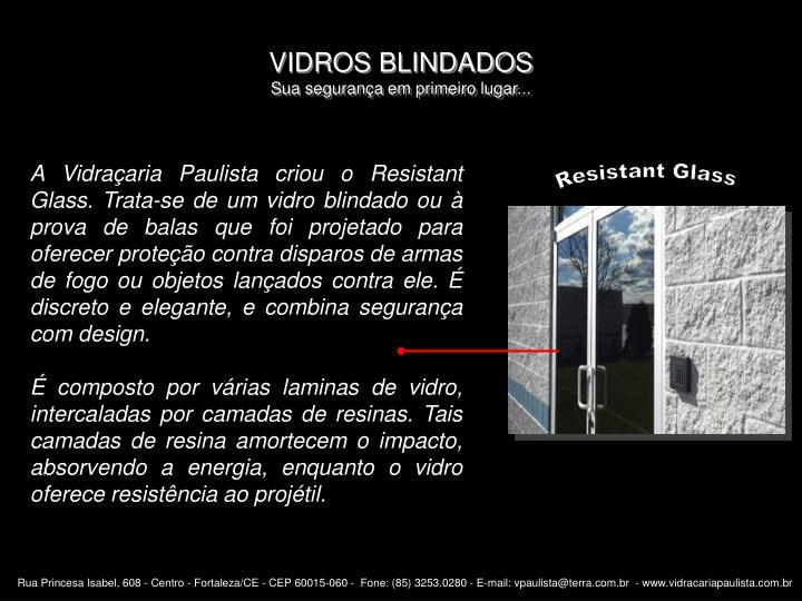 VIDROS BLINDADOS