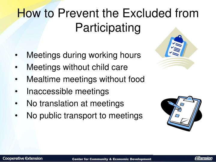How to Prevent the Excluded from Participating