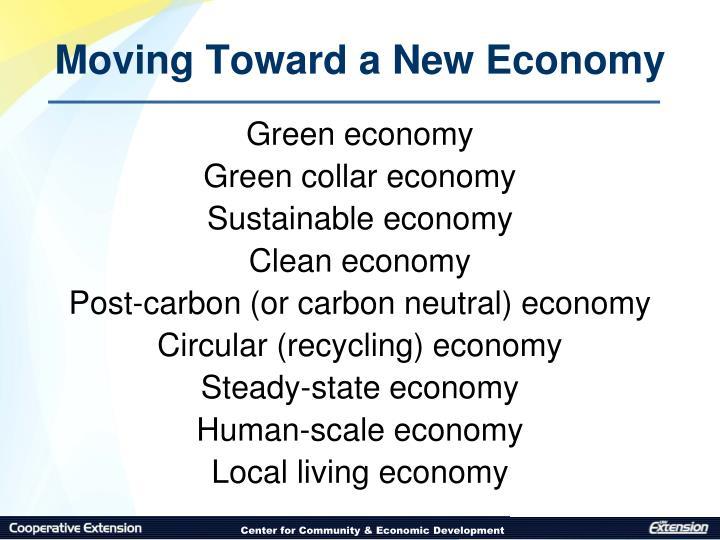 Moving Toward a New Economy
