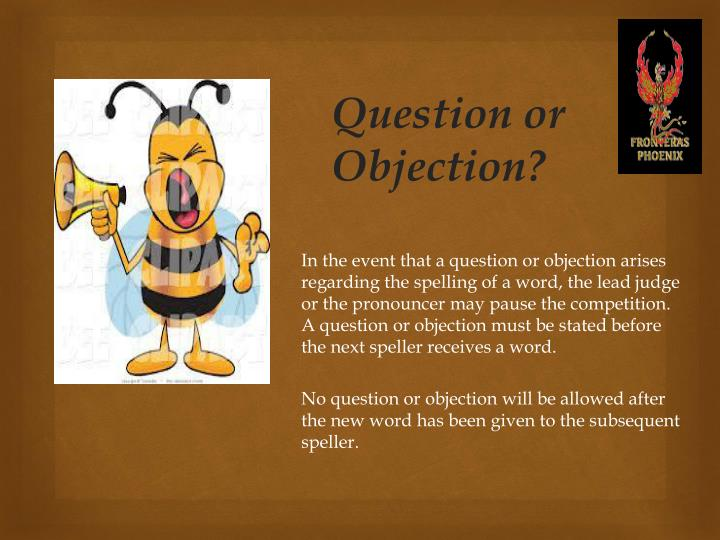 Question or Objection?