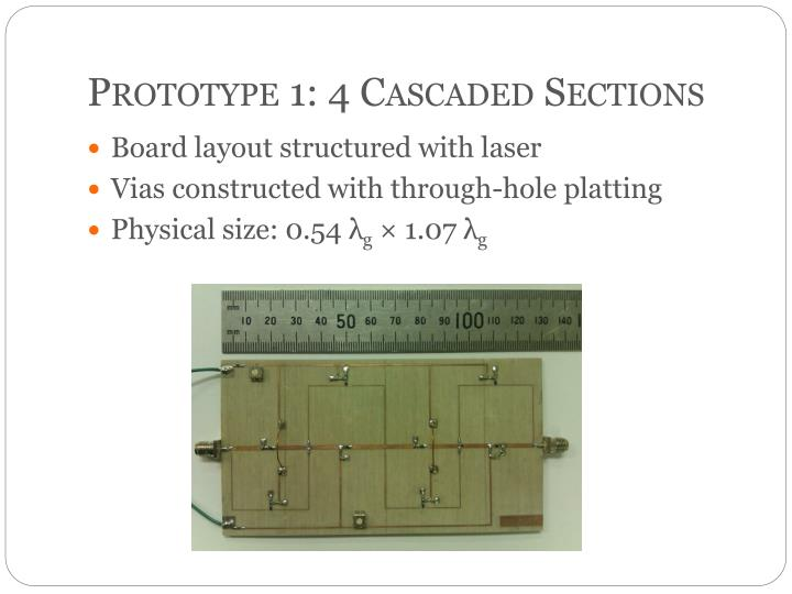 Prototype 1: 4 Cascaded Sections