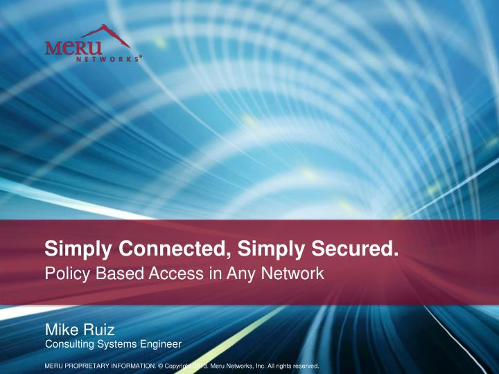 simply connected simply secured n.