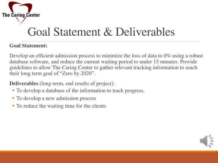 Goal Statement & Deliverables