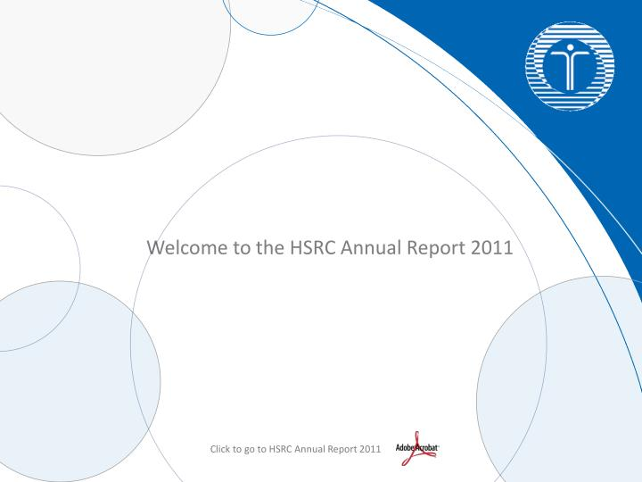 Welcome to the HSRC Annual Report 2011