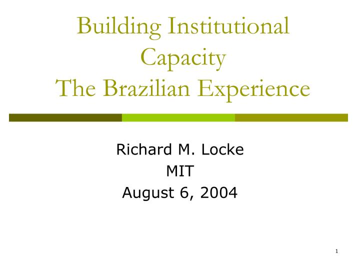 building institutional capacity the brazilian experience n.