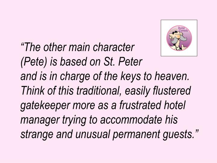 """""""The other main character"""