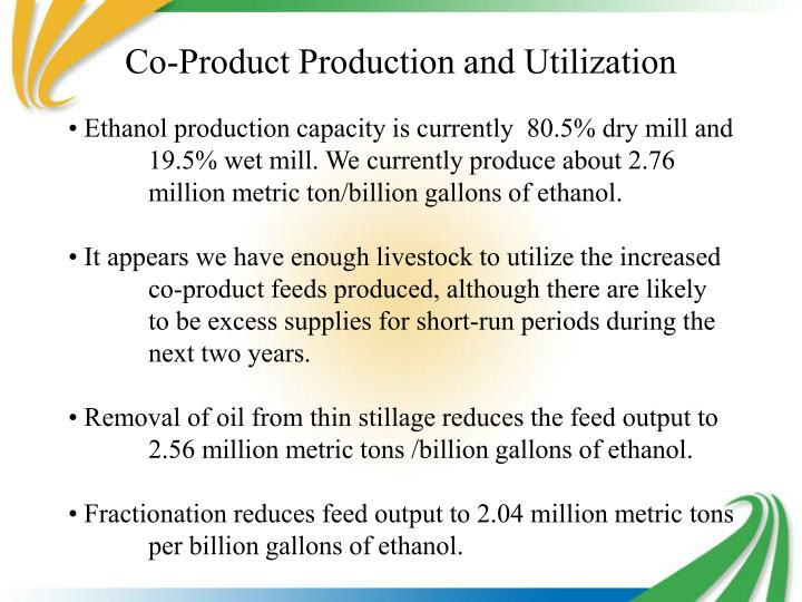 Co-Product Production and Utilization