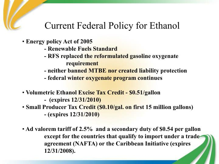 Current Federal Policy for Ethanol