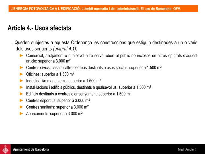 Article 4.- Usos afectats