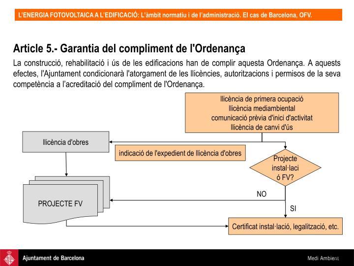 Article 5.- Garantia del compliment de l'Ordenança