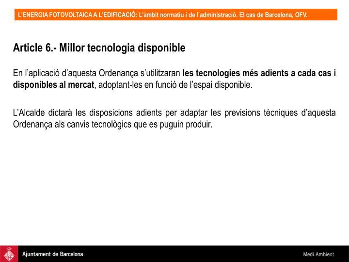 Article 6.- Millor tecnologia disponible