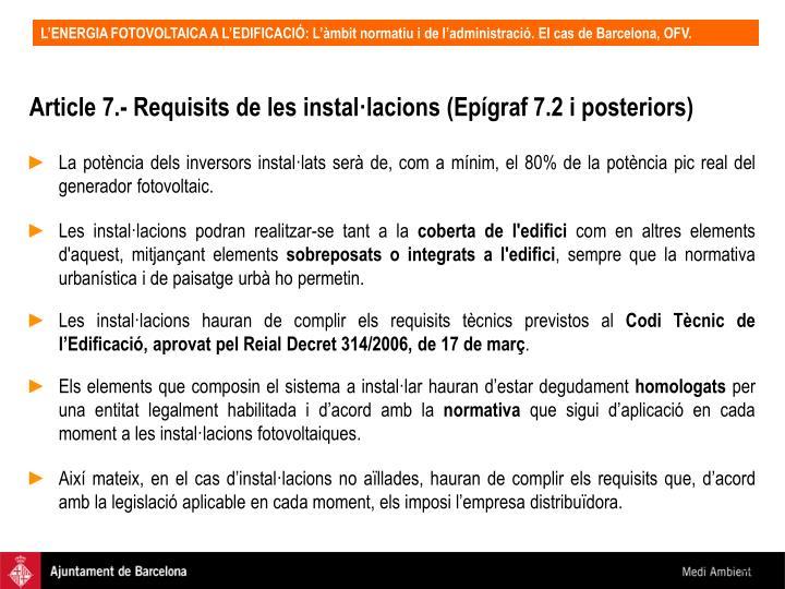 Article 7.- Requisits de les instal·lacions