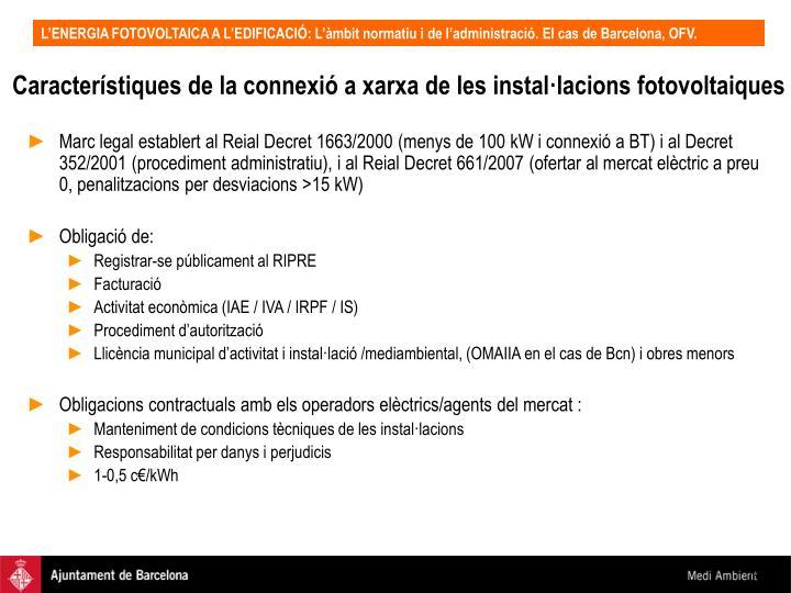 Característiques de la connexió a xarxa de les instal·lacions fotovoltaiques