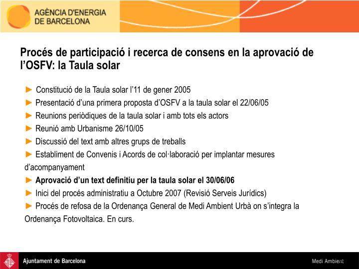 Procés de participació i recerca de consens en la aprovació de l'OSFV: la Taula solar