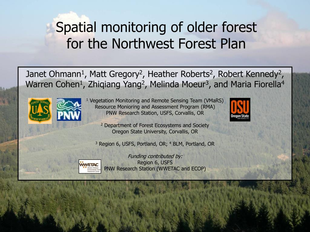 PPT - Spatial monitoring of older forest for the Northwest