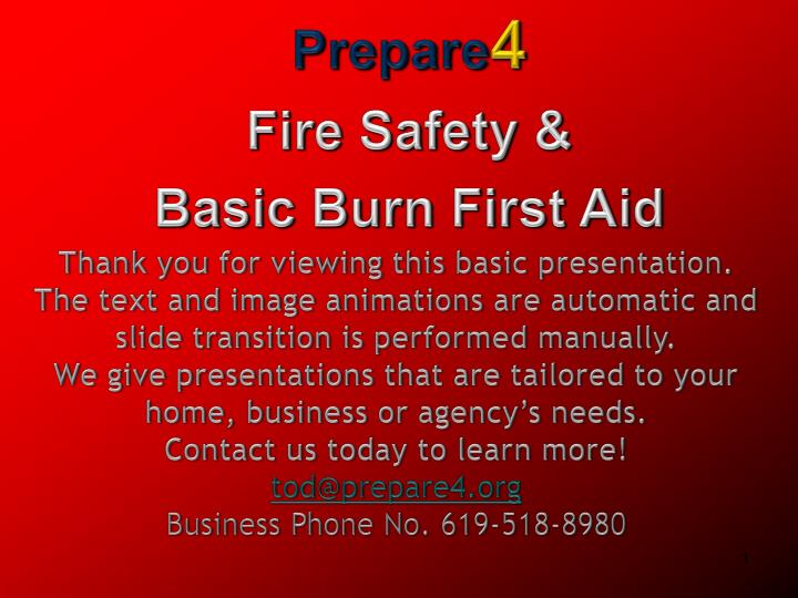 PPT - Prepare 4 Fire Safety & Basic Burn First Aid