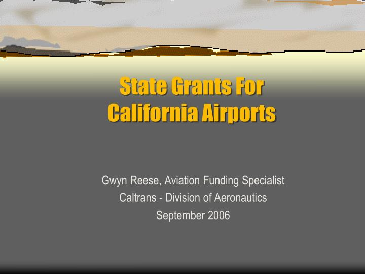 state grants for california airports n.