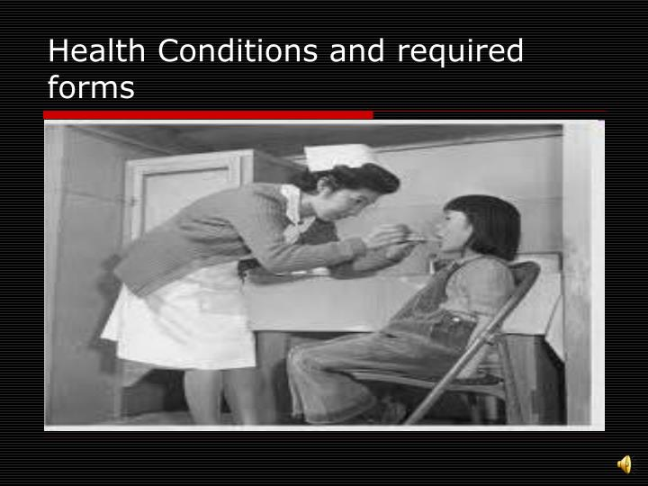 Health Conditions and required forms