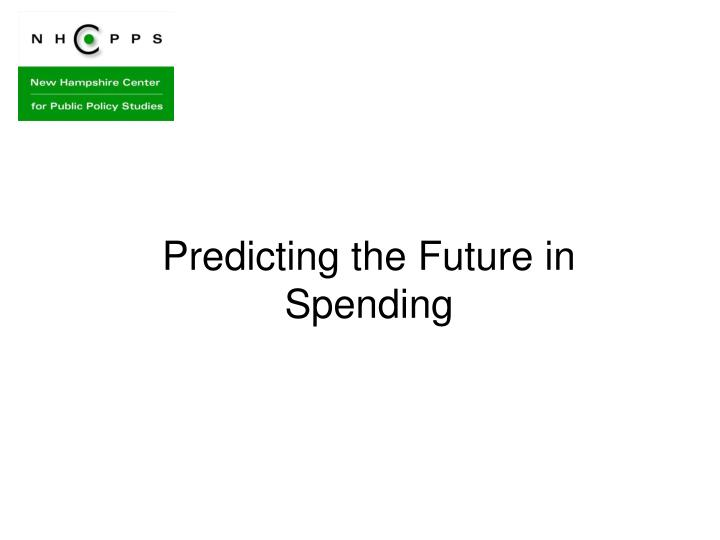 Predicting the Future in Spending