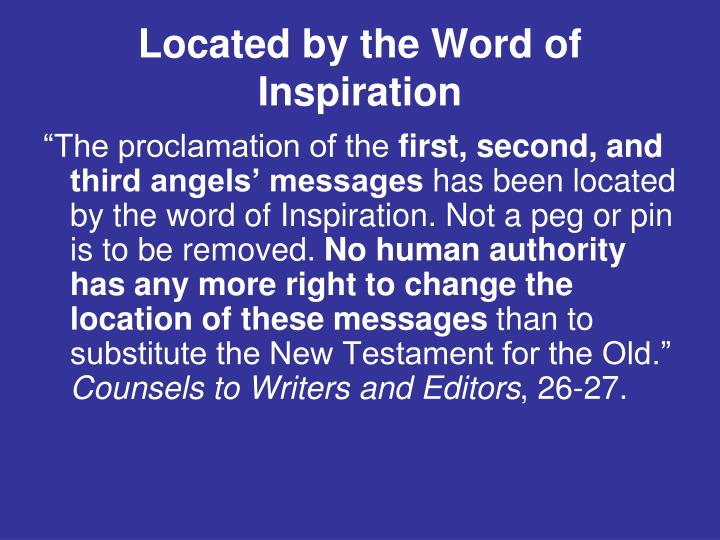 Located by the Word of Inspiration