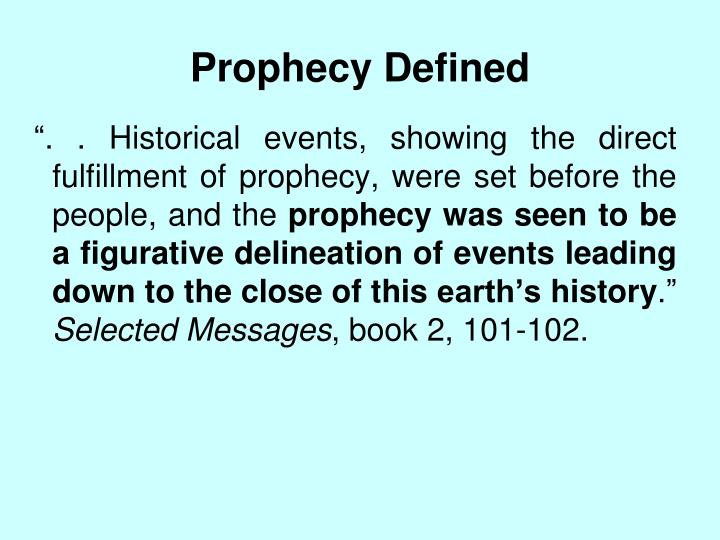 Prophecy Defined