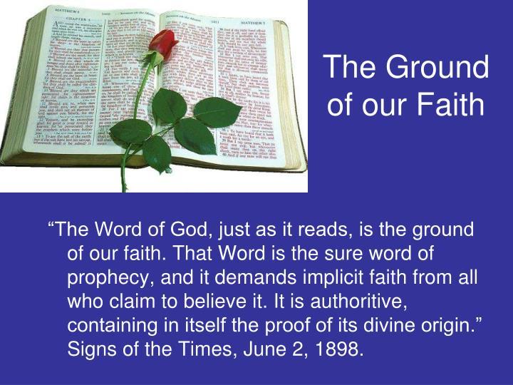 The ground of our faith