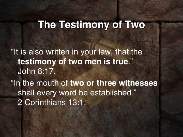 The Testimony of Two