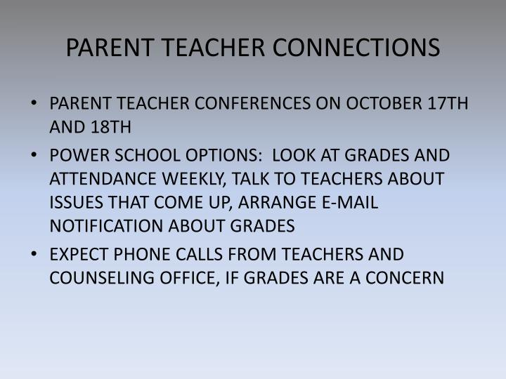 PARENT TEACHER CONNECTIONS