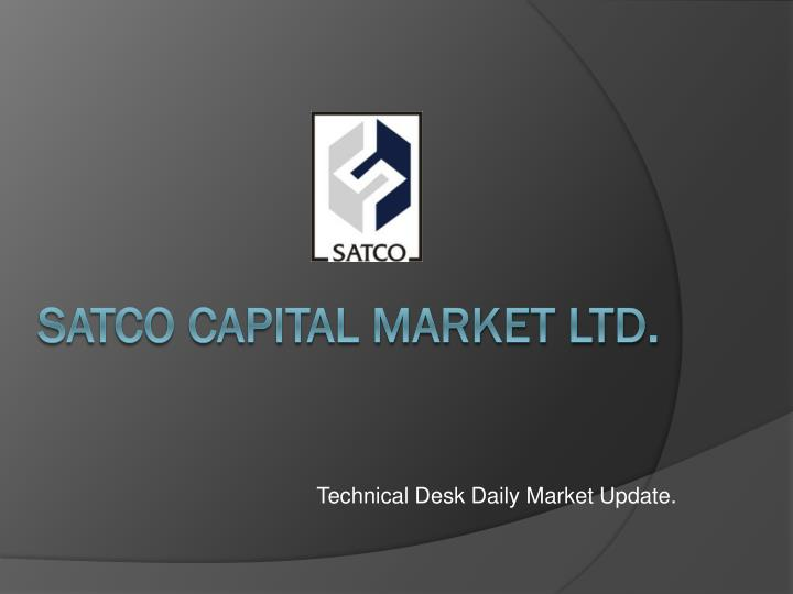 Technical desk daily market update
