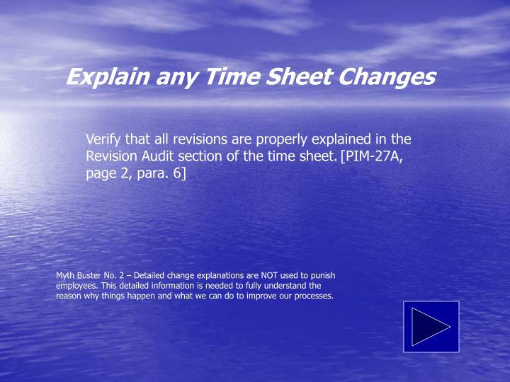 Explain any Time Sheet Changes