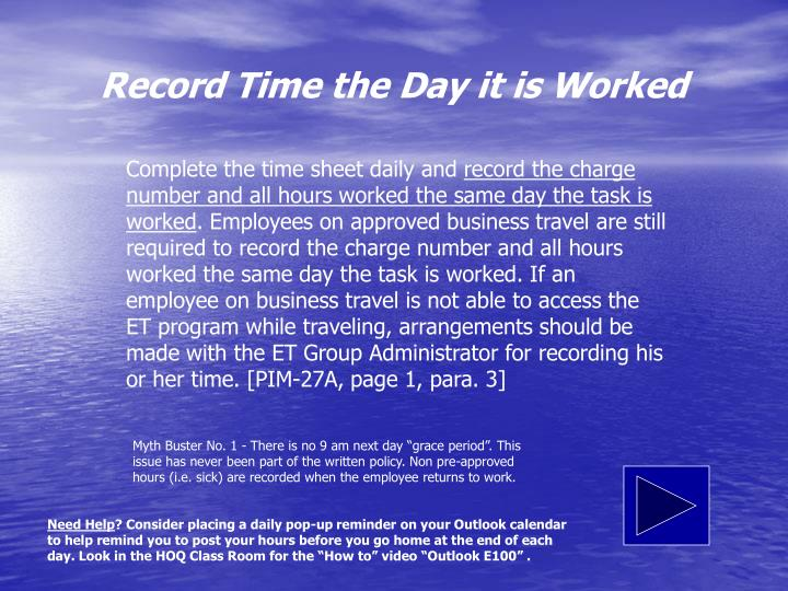 Record Time the Day it is Worked