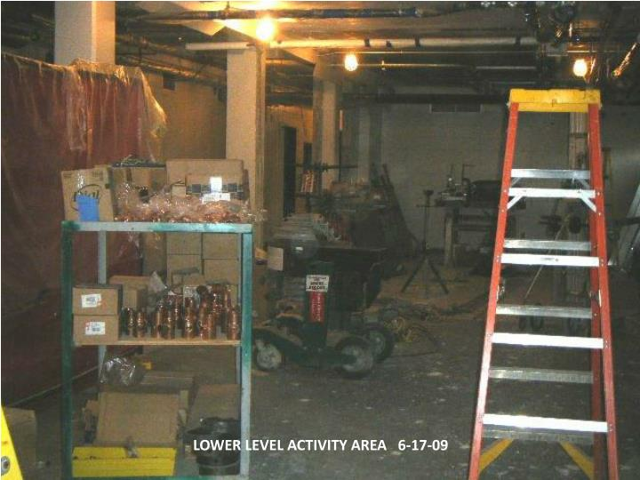 LOWER LEVEL ACTIVITY AREA   6-17-09