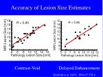 accuracy of lesion size estimates