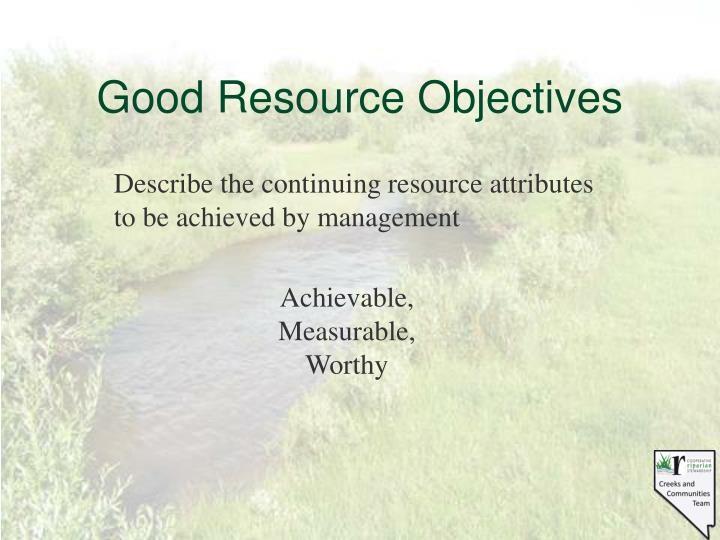 Good Resource Objectives