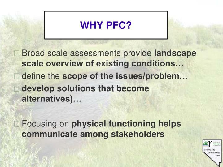 WHY PFC?