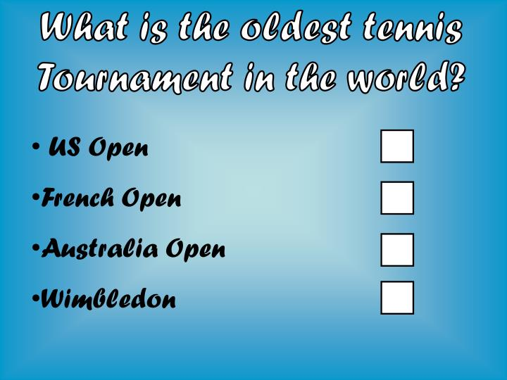 What is the oldest tennis