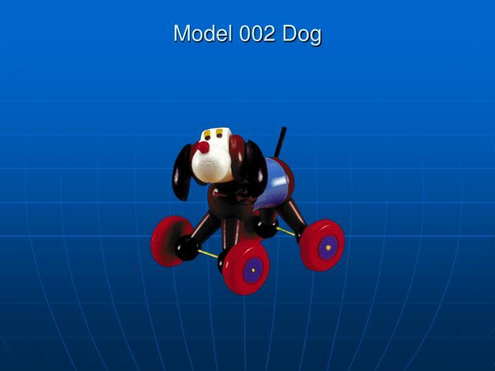 Model 002 Dog