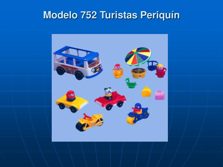 Modelo 752 Turistas Periquín
