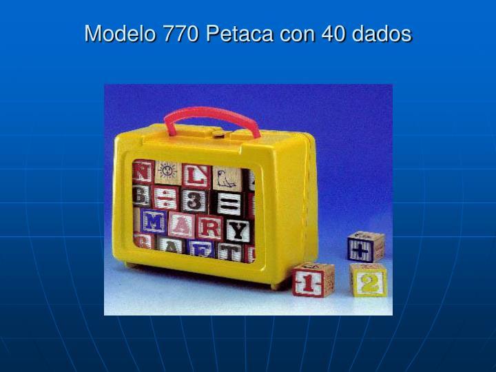 Modelo 770 Petaca con 40 dados