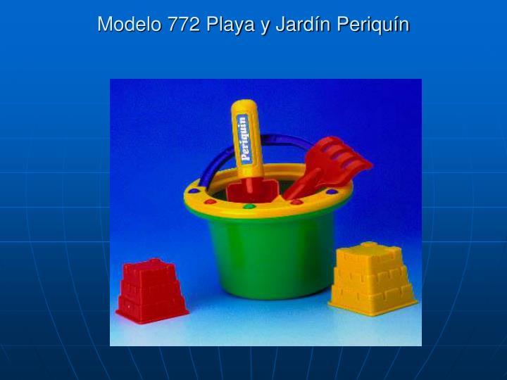 Modelo 772 Playa y Jardín Periquín