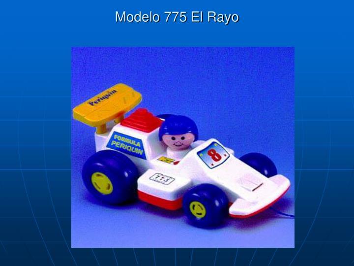 Modelo 775 El Rayo
