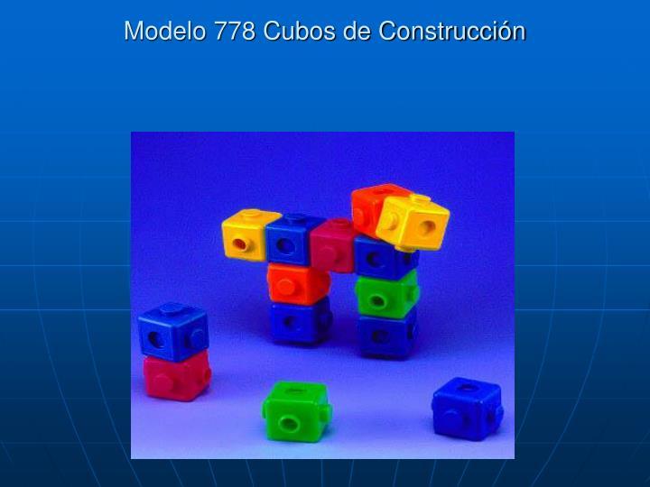 Modelo 778 Cubos de Construcción