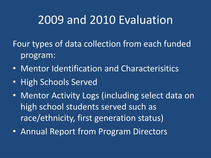 2009 and 2010 Evaluation