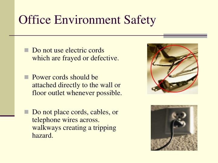 Do not use electric cords which are frayed or defective.