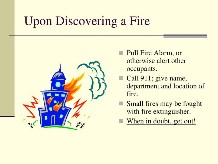 Upon Discovering a Fire