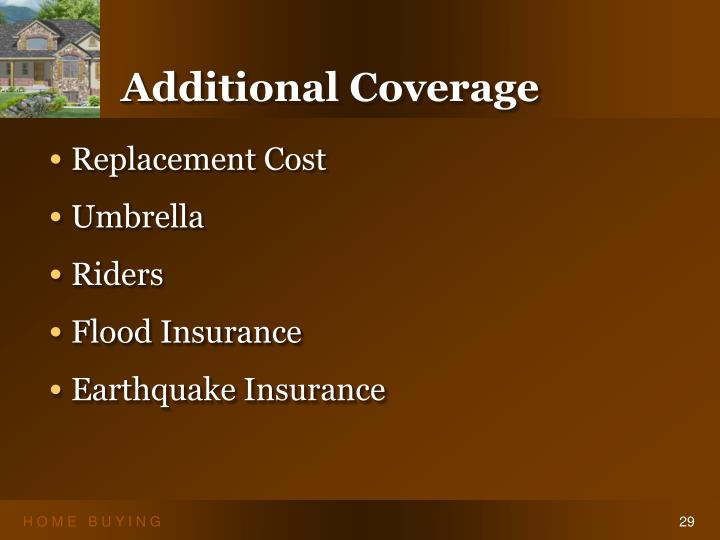 Additional Coverage