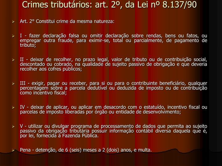 Crimes tributários: art. 2º, da Lei nº 8.137/90
