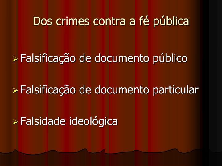 Dos crimes contra a fé pública