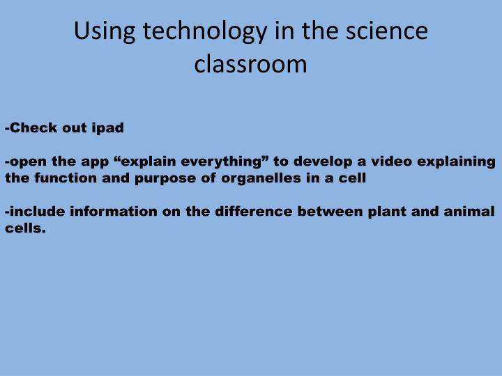 Using technology in the science classroom