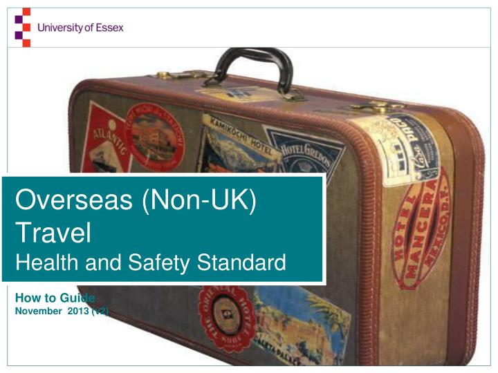 overseas non uk travel health and safety standard n.